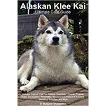 The Alaskan Klee Kai Ultimate Care Guide